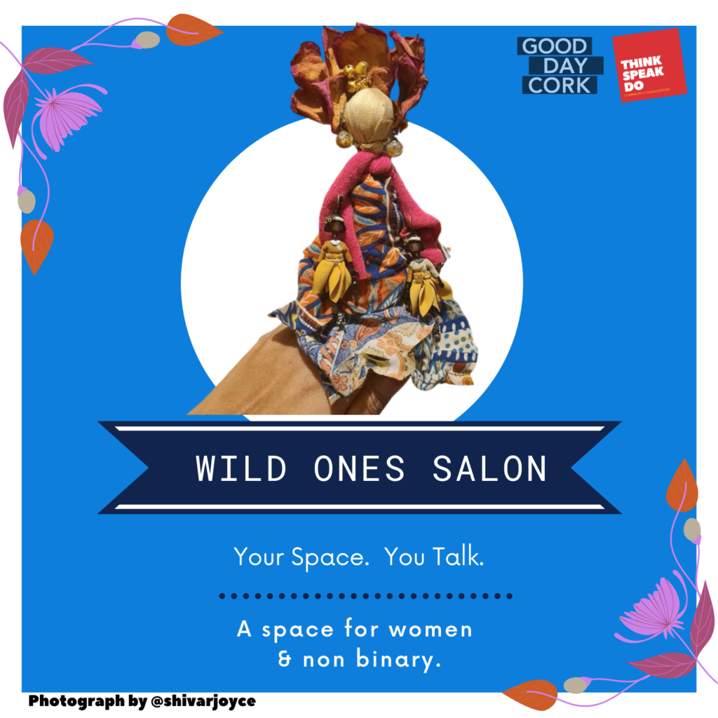 Wild Ones Salon Good Day Cork positive space for women andnon binary people and others of all backgrounds